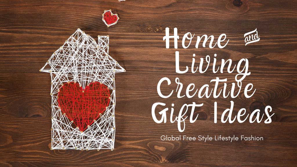 Home and living creative gift ideas