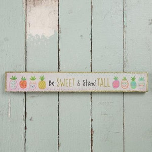 Natural Life Skinny Sign Be Sweet - Global Free Style