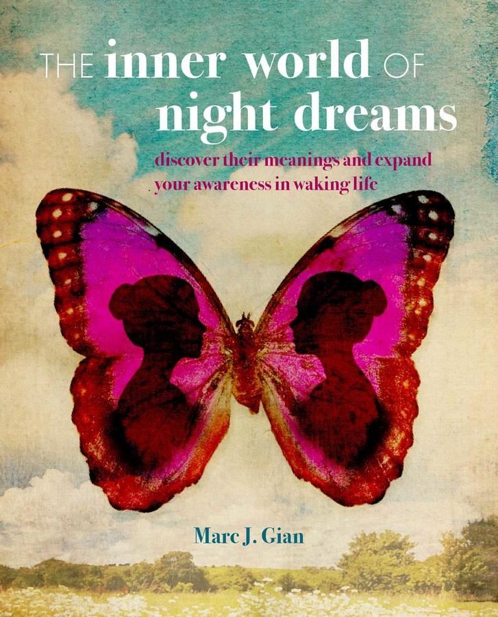 The Inner World Of Night Dreams - Marc J Gian - Global Free Style