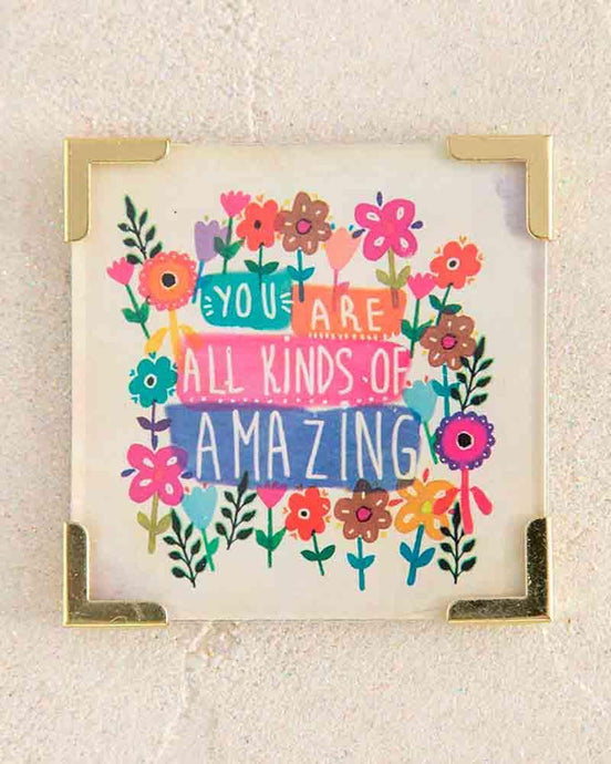 Natural Life Corner Magnet You Are Amazing - Global Free Style