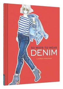 50 Ways To Wear Denim - Global Free Style