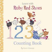Learn With Ruby Red Shoes : Counting Book - Kate Knapp - Global Free Style