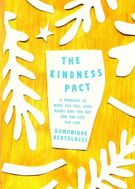 The Kindness Pact - Domonique Bertolucci - Global Free Style