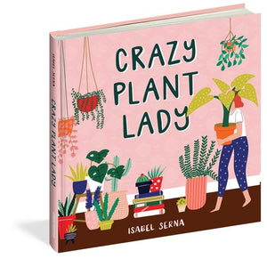 Crazy Plant Lady - Isabel Serna - Global Free Style
