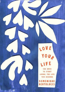 Love Your Life - Dominque Bertolucci - Global Free Style