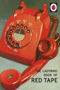 The Ladybird Book of Red Tape - Global Free Style