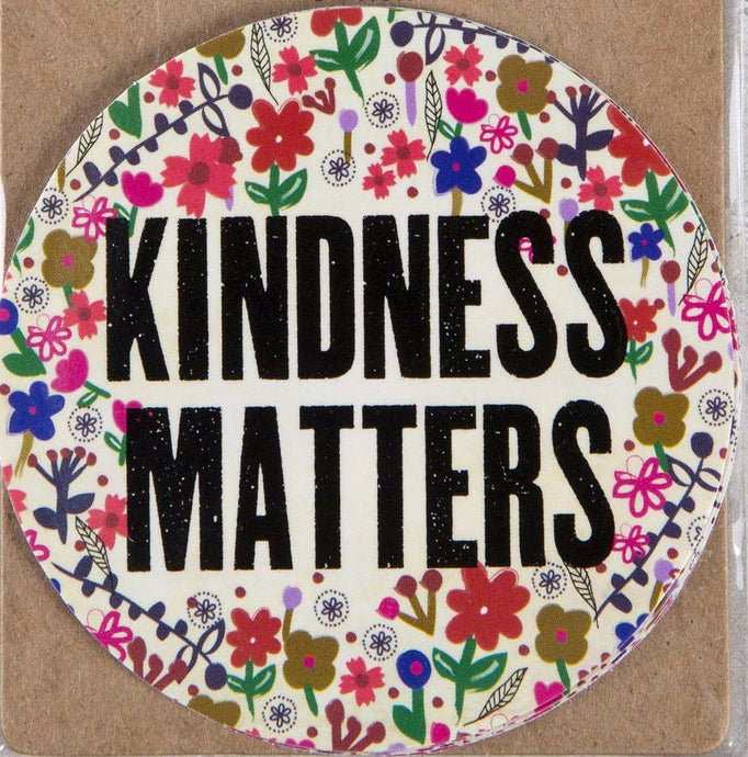 Natural Life Sticker Kindness Matters002 - Global Free Style