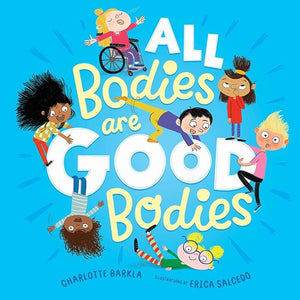 All Bodies are Good Bodies - Charlotte Barkla - Global Free Style