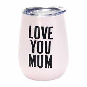 Annabel Trends Wine Tumbler Double Walled Stainless - Love You Mum - Global Free Style