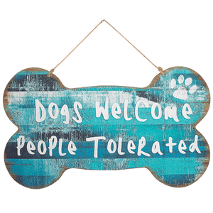 DWBH Dogs Welcome People Tolerated Sign Blue