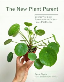 The New Plant Parent - Darryl Cheng