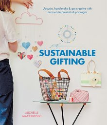 Sustainable Gifting - Michelle Mackintosh