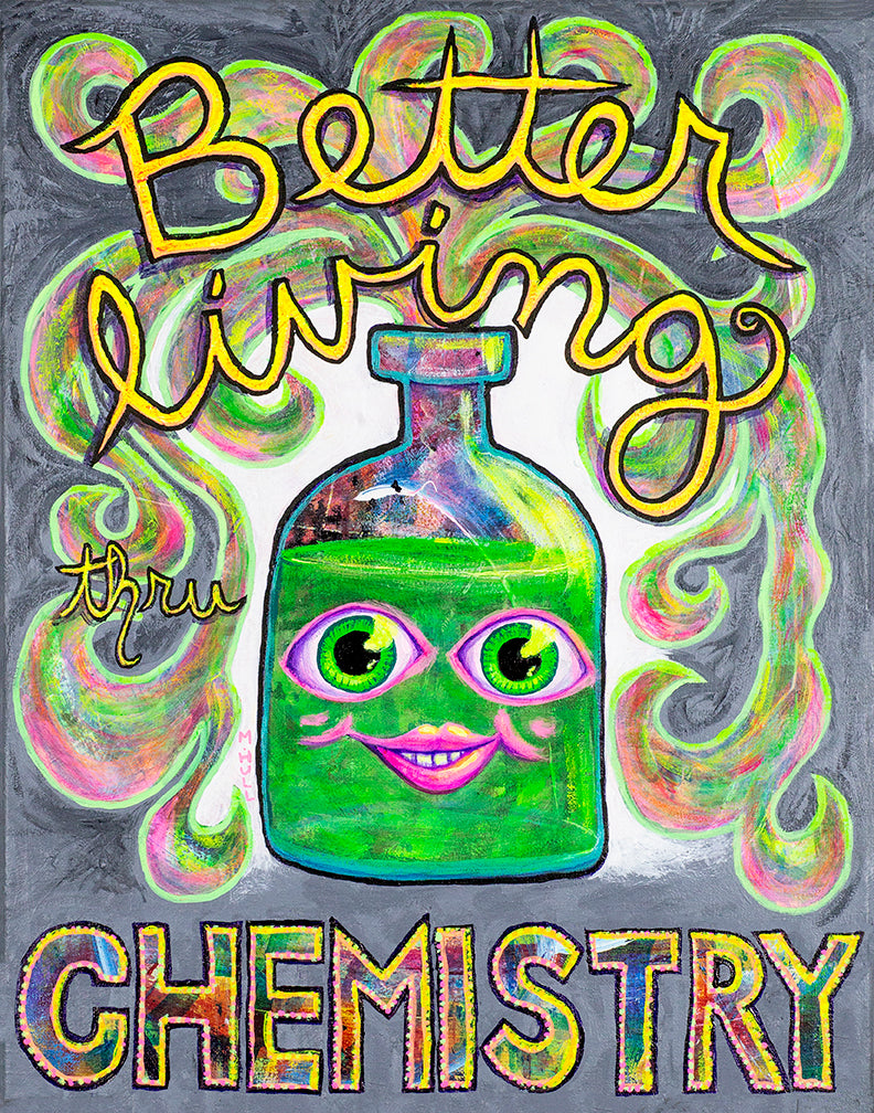 Better Living Thru Chemistry