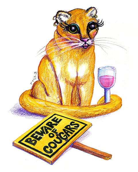 Beware of Cougars Art