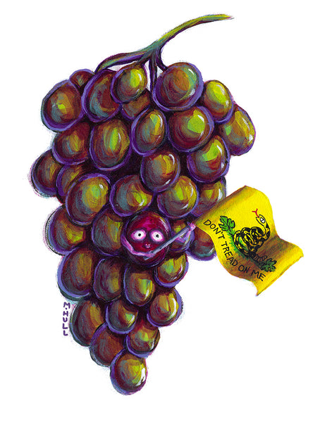 Don't Tread on Me Grapes Wine Art