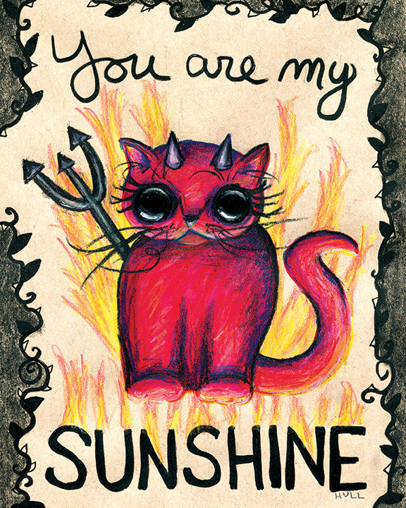 You Are My Sunshine Devil Cat Print