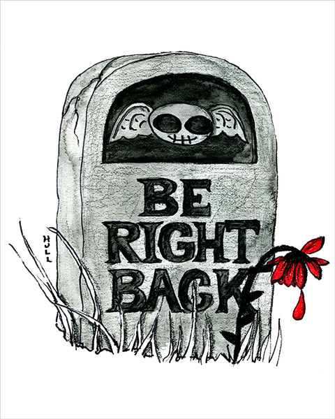 Be Right Back Gravestone Art