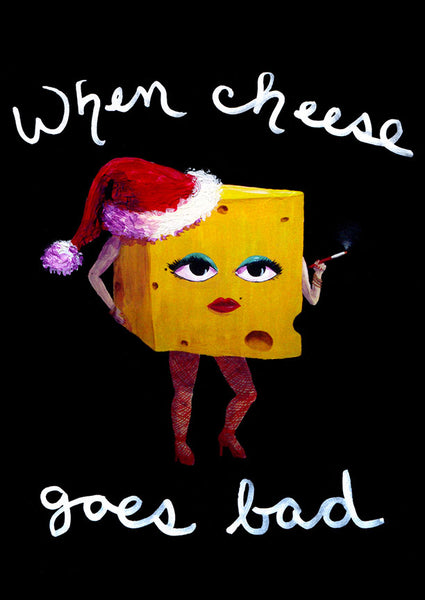 When Cheese Goes Bad at Christmas holiday cards