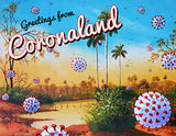 Greetings from Coronaland - Pandemic Post Cards