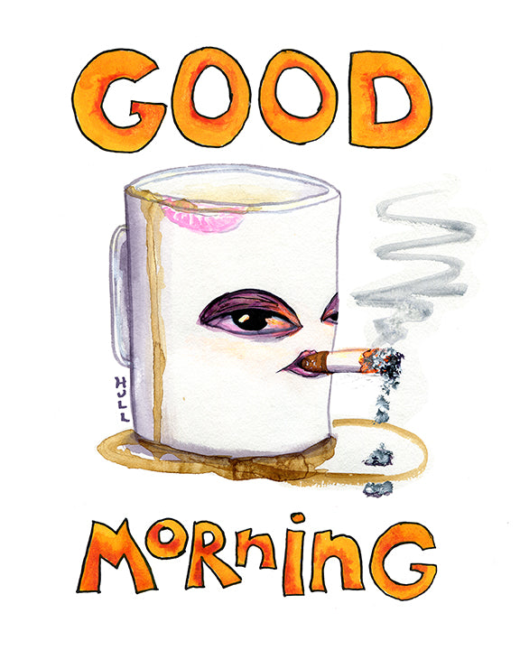 Good Morning - A gritty morning - smoking coffee artwork