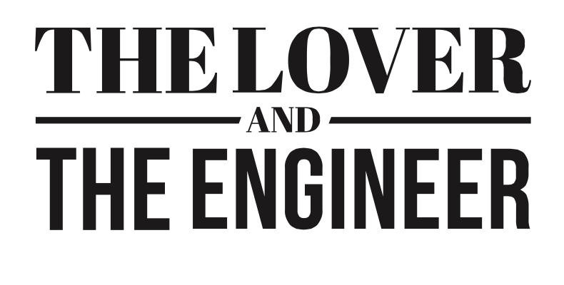 The Lover & The Engineer