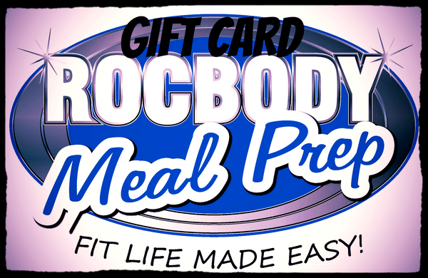 ROCBODY MEAL PREP ONLINE GIFT CARD (digital)