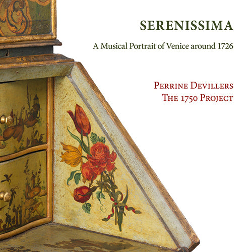 Serenissima. A Musical Portrait of Venice Around 1726