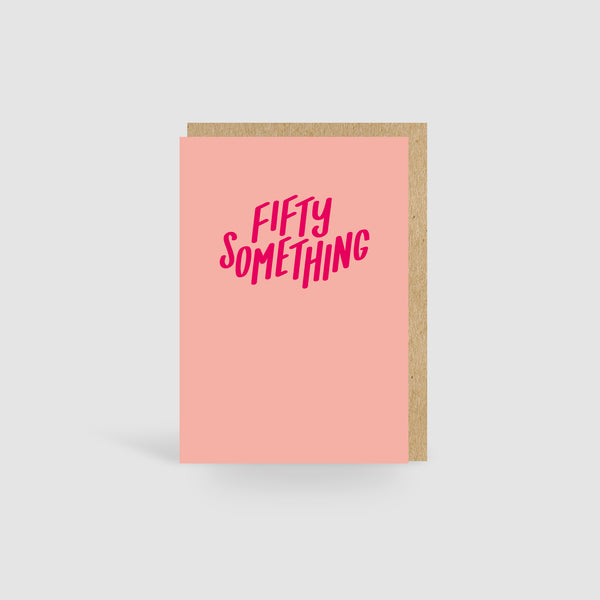 Fifty Something Peach Birthday Card