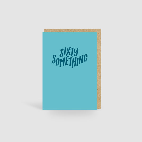 Sixty Something Turquoise Birthday Card