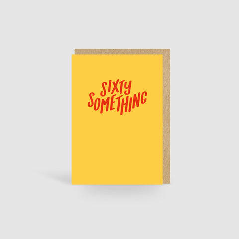 Sixty Something Yellow Birthday Card