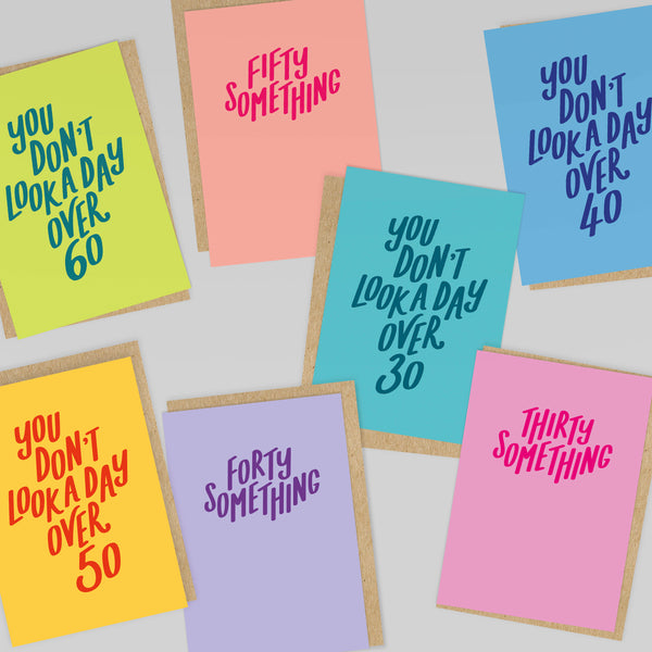 You Don't Look A Day Over 40! Blue Birthday Card