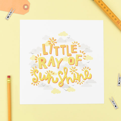 Little Ray of Sunshine - Baby Print