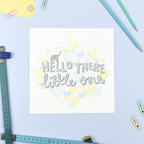 Hello There Little One - Baby Print