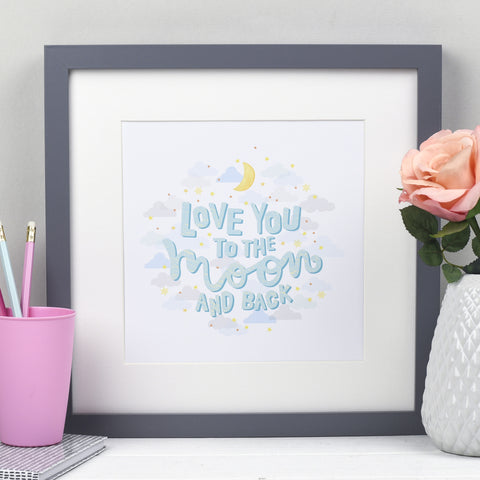 Love You to the Moon - Baby Print
