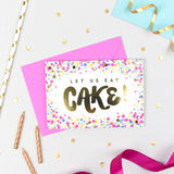 Let Us Eat Cake! Confetti Card
