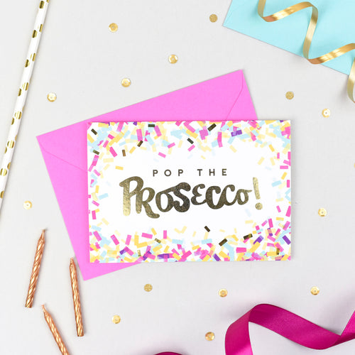 Pop the Prosecco! Gold Foil Card