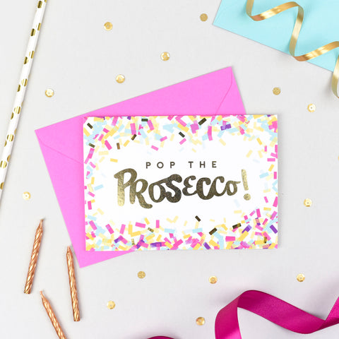 Pop the Prosecco! Confetti Card
