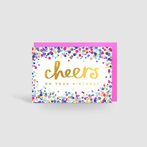 Cheers on your Birthday! Gold Foil Card