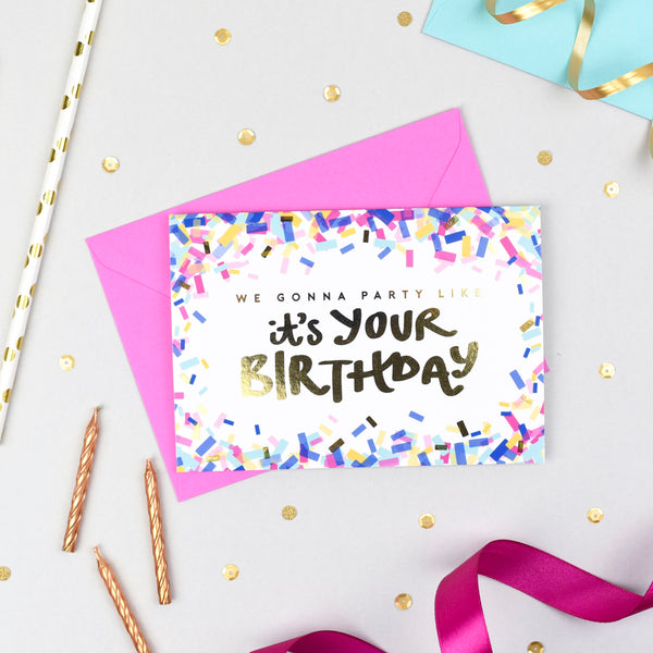 Gonna Party Like It's Your Birthday! Confetti Card