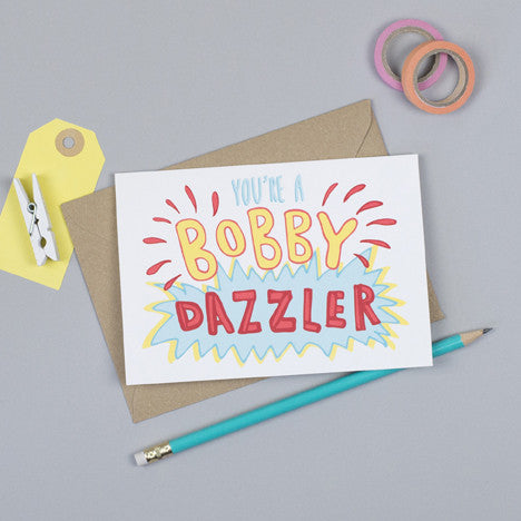 Bobby Dazzler Greeting Card