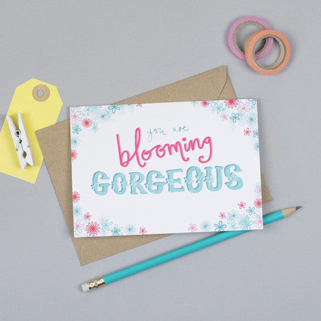 Blooming Gorgeous Greeting Card