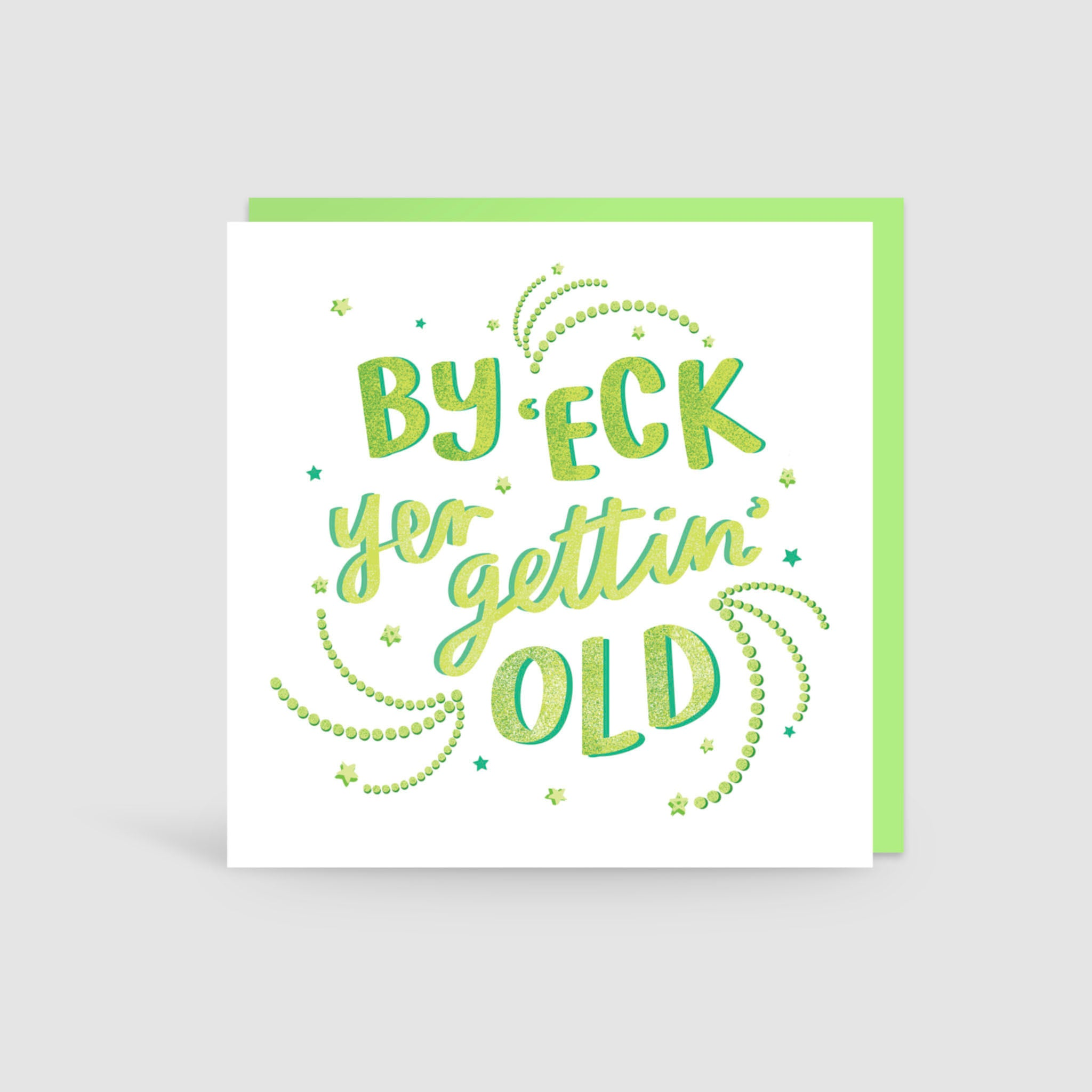 By 'Eck Yer Gettin' Old Yorkshire Card