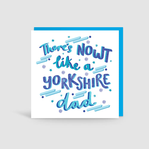 Nowt Like A Yorkshire Dad Card