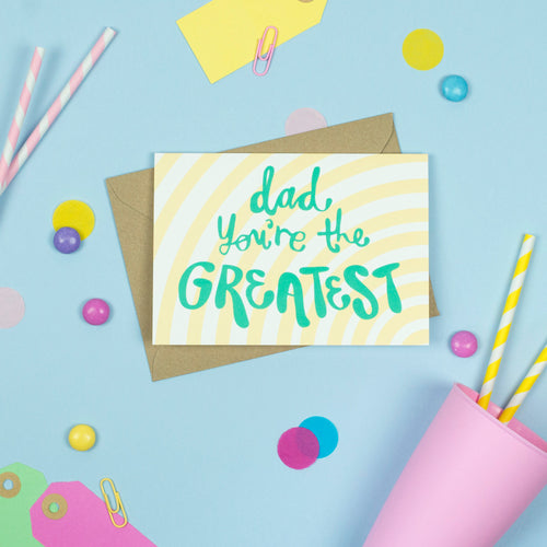 'Dad you're the greatest!' Card