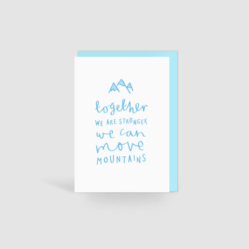 'Together We Are Stronger' Card