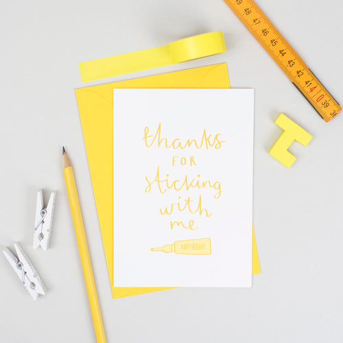 'Thanks For Sticking With Me' Card
