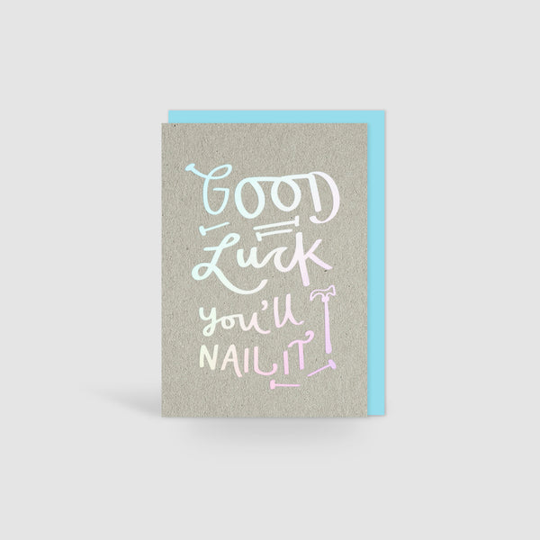 Good Luck, You'll Nail It! Holographic Foil Card