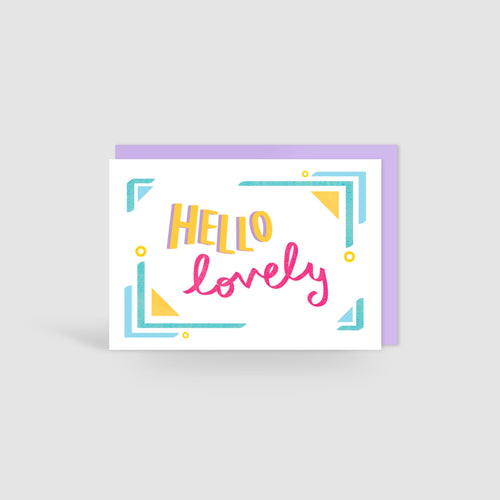 Hello Lovely! Speak Easy Card