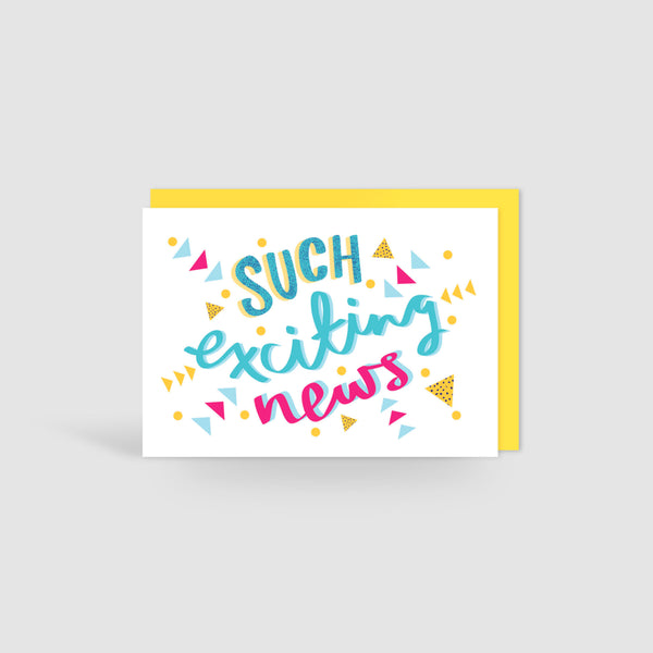 Such Exciting News! Speak Easy Card