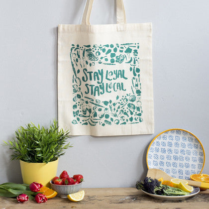 Stay Loyal Stay Local Tote Bag